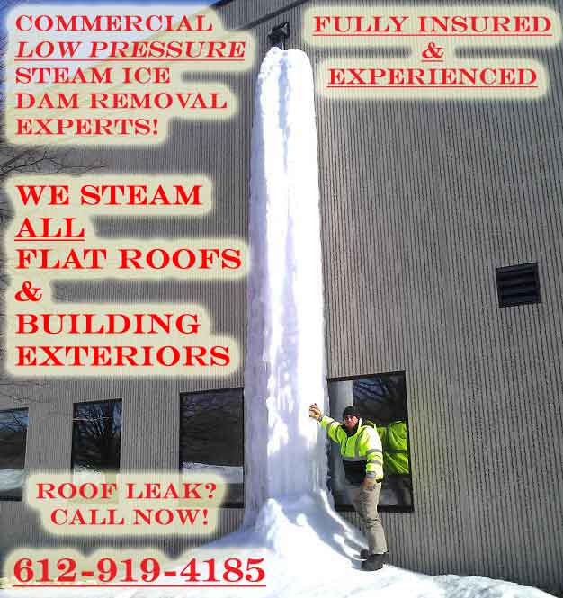 Commercial Ice Dam Removal With Steam MN