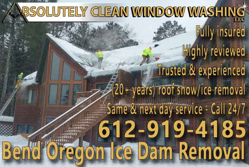 Bend Oregon Ice Dam Removal