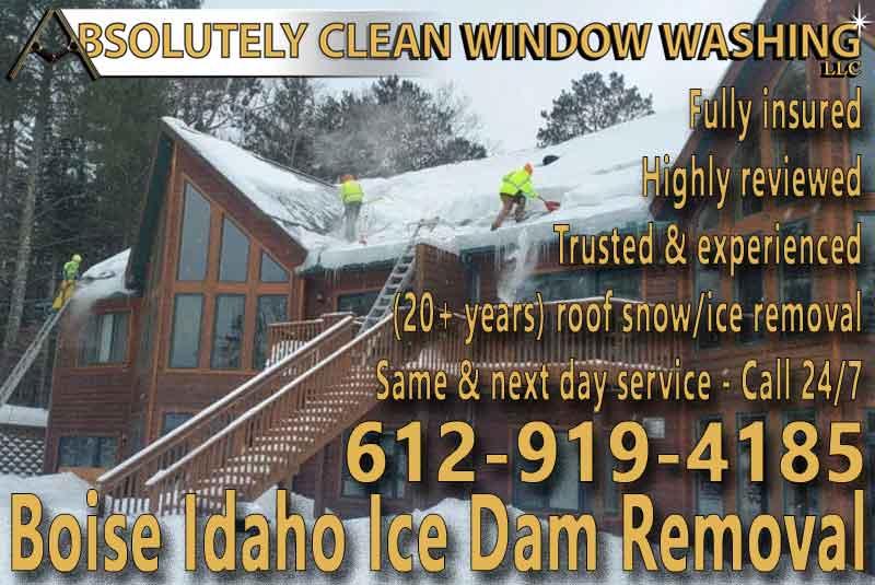 Boise Idaho Ice Dam Removal